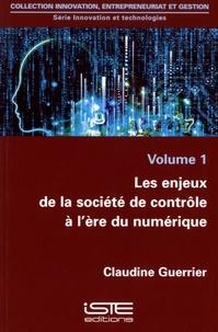 Les enjeux de la société de contrôle à lère du numérique - Volume 1.pdf
