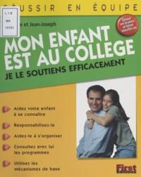 Claudine Julaud et Jean-Joseph Julaud - Mon enfant est au collège - Je le soutiens efficacement.