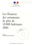 Claudine Kanengieser - Les finances des communes de plus de 10 000 habitants en 2004. 1 Cédérom