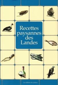 Claudine Lavialle et André Lavialle - Recettes paysannes des Landes.