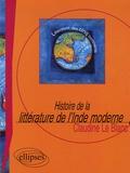 Claudine Le Blanc - Histoire de la littérature de l'Inde moderne - Le roman, XIXe-XXe siècle.
