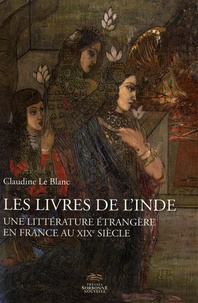 Ucareoutplacement.be Les livres de l'Inde - Une littérature étrangère en France au XIXe siècle Image