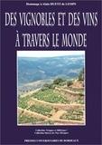 Claudine Le Gars et Philippe Roudié - Des vignobles et des vins à travers le monde - Hommage à Alain Huetz de Lemps, colloque tenu à Bordeaux les 1, 2 et 3 octobre 1992.