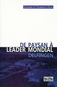 Claudine Le Tourneur d'Ison - De paysan à leader mondial - Delfingen.