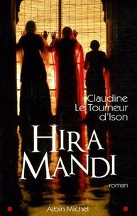 Claudine Le Tourneur d'Ison - Hira Mandi.