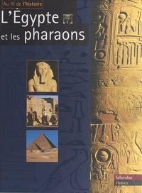 Claudine Le Tourneur d'Ison - L'Égypte et les pharaons.