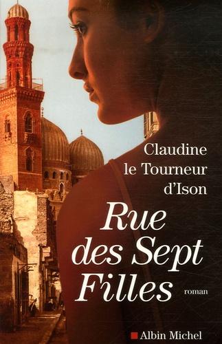 Claudine Le Tourneur d'Ison - Rue des Sept Filles.