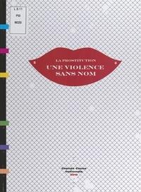 Claudine Legardinier - La prostitution, une violence sans nom.
