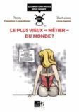 """Claudine Legardinier - Le plus vieux """"métier"""" du monde ?."""