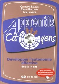 Claudine Leleux et Chloé Rocourt - Développer l'autonomie affective de 5 à 14 ans.