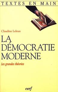 Claudine Leleux - La démocratie moderne - Les grandes théories.