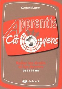 Claudine Leleux - Relier les droits et les devoirs de 5 à 14 ans.