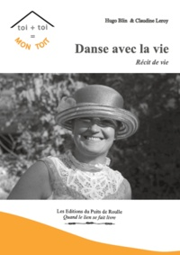 Claudine Leroy et Hugo Blin - Danse avec la vie.