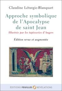 Claudine Léthurgie-Blanquart - Approche symbolique de l'apocalypse de Saint-Jean.
