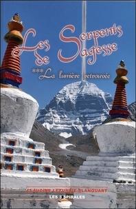 Claudine Léturgie-Blanquart - Les Serpents de Sagesse - Tome 3, La lumière retrouvée.