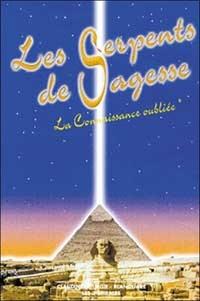 Claudine Léturgie-Blanquart - Les Serpents de Sagesse - Tome 1, La connaissance oubliée.