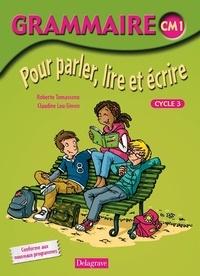 Claudine Leu-Simon et Roberte Tomassone - Grammaire CM1 - Pour parler, lire et écrire.