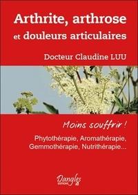 Claudine Luu - Arthrite, arthrose et douleurs articulaires.