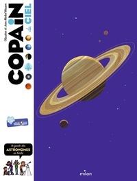 Claudine Masson et Jean-Michel Masson - Copain du ciel - Le guide des astronomes en herbe.