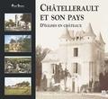 Claudine Pauly et Jean-Paul Dubout - Châtellerault et son pays - Tome 1, D'églises en châteaux.