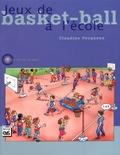 Claudine Pecqueux - Jeux de basket-ball à l'école.