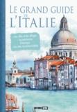 Claudine Penou et Sonia de Sousa - Le grand guide de l'Italie.