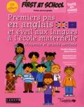 Claudine Peysson et Sarah Vernet - Premiers pas en anglais et éveil aux langues à l'école maternelle Moyenne et grande sections - Fichier photocopiable + 4 affiches. 1 CD audio