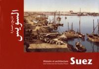 Claudine Piaton - Suez - Histoire et architecture.