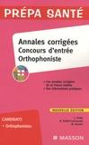 Claudine Protat et Nelly Dutillet-Lachaussée - Annales corrigées concours d'entrée Orthophoniste.