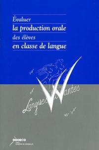Claudine Quatreville et Claudine Chatenet - Evaluer la production orale des élèves en classe de langue.