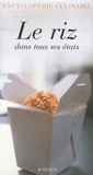 Claudine Rabaa et Thierry Thorens - Riz Epices Coffret en 2 volumes : Le riz dans tous ses états ; Variations sur les épices.