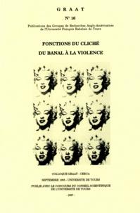 Claudine Raynaud et Peter Vernon - Fonctions du Cliché: du Banal à la Violence.