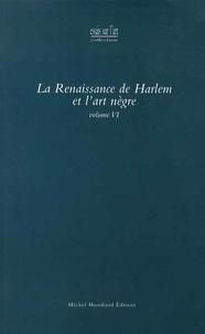Claudine Raynaud - La Renaissance de Harlem et l'art nègre.