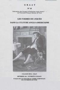 Claudine Raynaud - Les formes de l'excès dans la culture anglo-américaine.