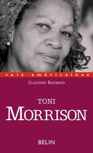 Claudine Raynaud - Toni Morrison - L'esthétique de la survie.