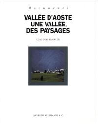 Claudine Remacle - Vallée d'Aoste - Une vallée, des paysages.