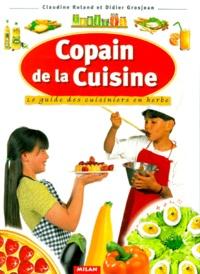 Claudine Roland - Copain de la cuisine - Le guide des cuisiniers en herbe.
