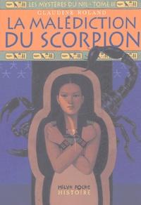 Claudine Roland - Les mystères du Nil Tome 2 : La malédiction du scorpion.