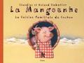 Claudine Sabatier et Roland Sabatier - La Mangounhe - La Cuisine familiale du Cochon.