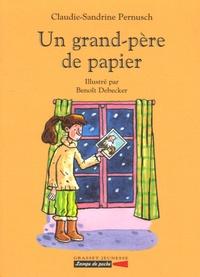 Claudine-Sandrine Pernusch - Un grand-père de papier.