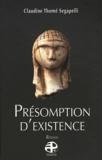 Claudine Thomé Segapelli - Présomption d'existence.