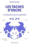 Claudine Van Steen - Les taches d'encre - La divination par les symboles.