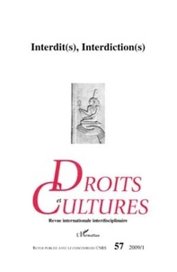 Claudine Viard - Droit et cultures N° 57-2009/1 : Interdit(s), Interdiction(s).