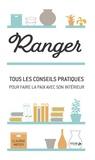 Claudine Wayser - Ranger - Tous les conseils pratiques pour faire la paix avec son intérieur.