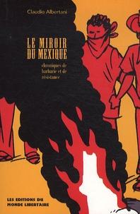 Deedr.fr Le miroir du Mexique - Chroniques de barbarie et de résistance Image