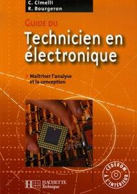 Guide du technicien en électronique- Pour maîtriser l'analyse et la conception - Claudio Cimelli pdf epub