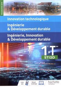 Claudio Cimelli et Bruno Cirefice - Innovation technologique, ingénierie & développement durable, ingénierie, innovation & développement durable 1re & Tle STI2D.
