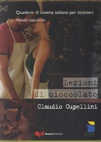 Claudio Cupellini - Quaderni di cinema italiano per stranieri - Lezioni di cioccolato.