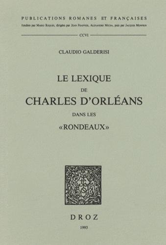 """Claudio Galderisi - Le lexique de Charles d'Orléans dans les """"Rondeaux""""."""