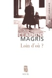 Claudio Magris - Loin d'où ? - Joseph Roth et la tradition juive-orientale.